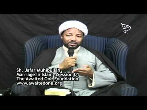 [1/2] Marriage In Islam - Sh. Jafar Muhibullah - English