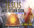 Jesus Will Return Soon (Islamic Perspective) | Br. Khalil Jafar | English