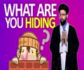 What are you hiding?   One Minute Wisdom   English