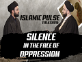 Silence in the Face of Oppression: The Attributes of Imam Husayn\'s (A) Enemies   IP Talk Show   English