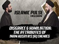 Disgrace & Humiliation: The Attributes of Imam Husayn\'s (A) Enemies   IP Talk Show   English