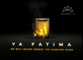 We will never forget The Burning Door, O Fatima - یا زھرہ، یا شہیدہ - All Languages
